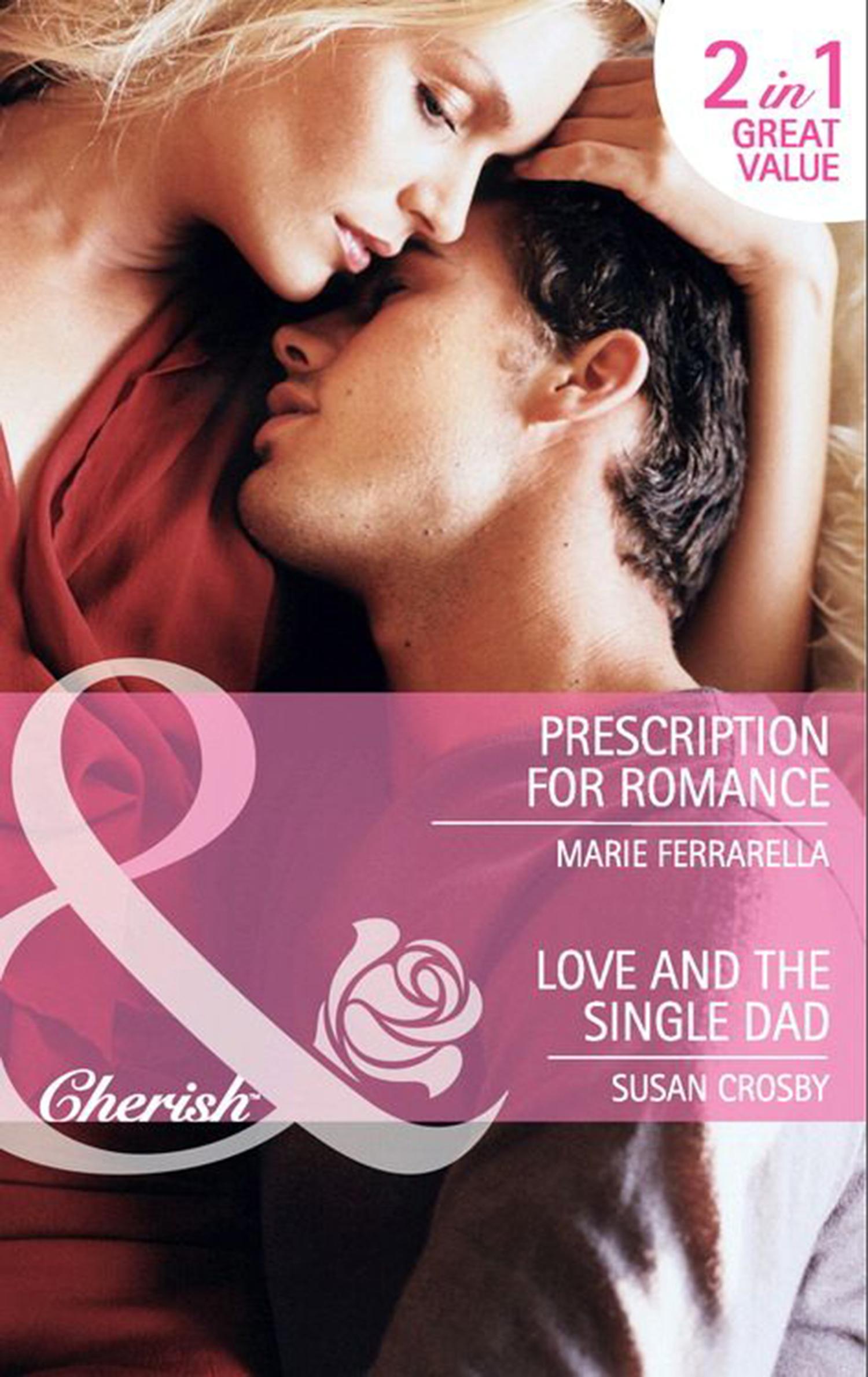Prescription for Romance \/ Love and the Single Dad