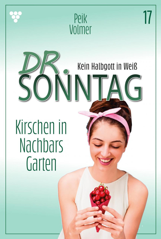 Dr. Sonntag 17 – Arztroman