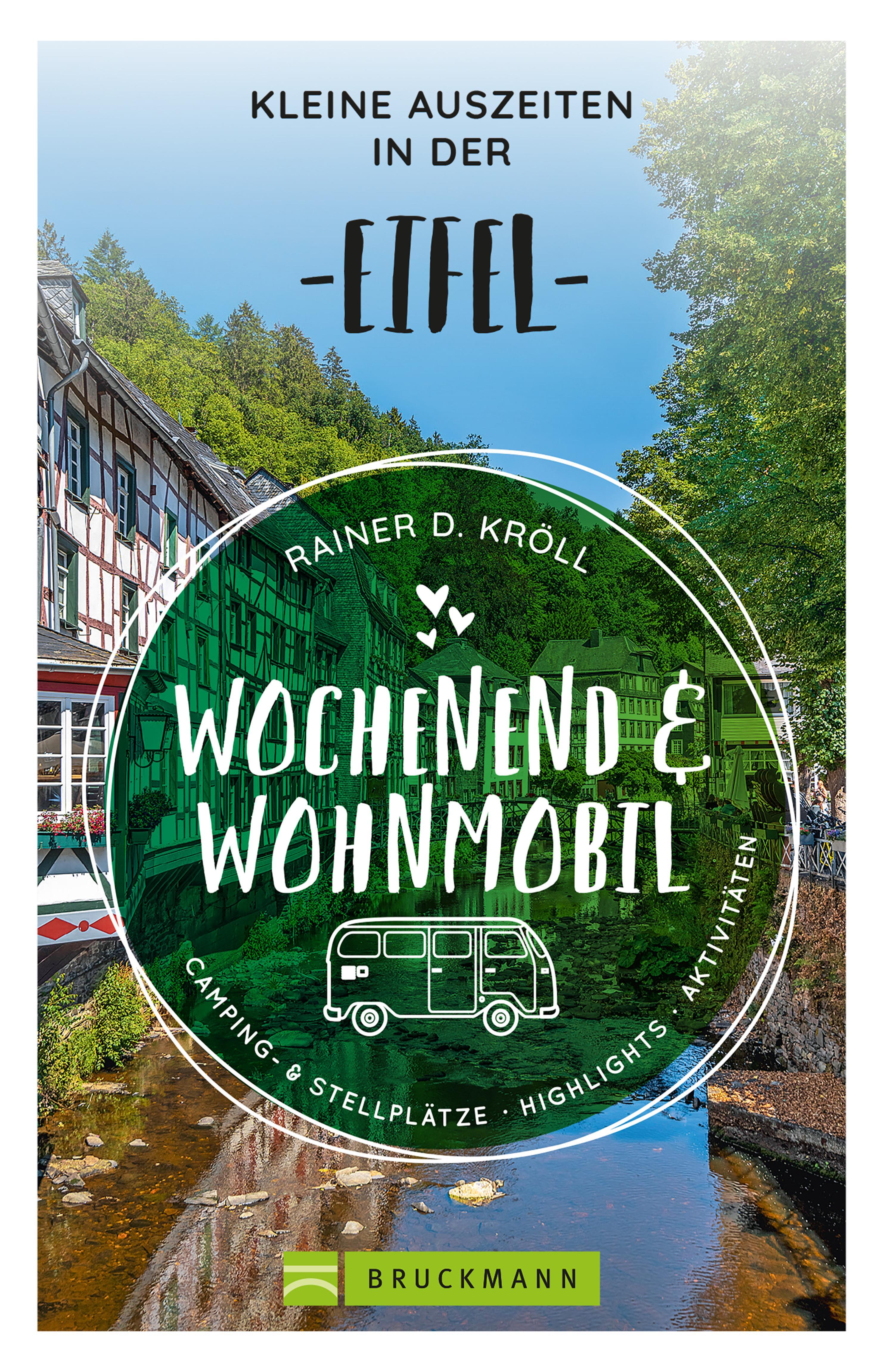 Wochenend und Wohnmobil - Kleine Auszeiten in der Eifel