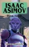 Mina, robot