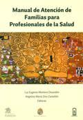 Manual de atención de familias para profesionales de la salud