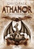Athanor 2: Der letzte König