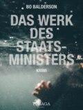 Das Werk des Staatsministers