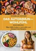 Das Autoimmun-Wohlfühl-Kochbuch