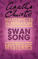 Swan Song: An Agatha Christie Short Story