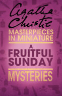 A Fruitful Sunday: An Agatha Christie Short Story