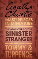 The Adventure of the Sinister Stranger: An Agatha Christie Short Story