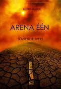 Arena Één: Slavendrijvers