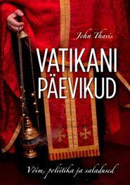 Vatikani päevikud. Võim, poliitika ja saladused