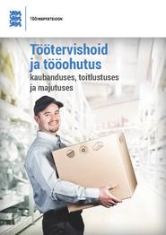 Töötervishoid ja tööohutus kaubanduses,toitlustuses ja majutuses