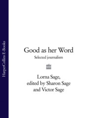Good as her Word: Selected Journalism