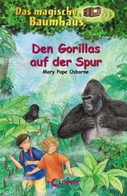 Das magische Baumhaus (Band 24) – Den Gorillas auf der Spur