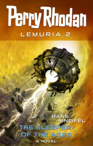Perry Rhodan Lemuria 2: The Sleeper of the Ages