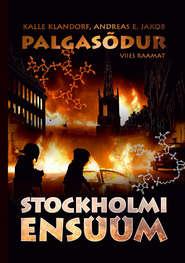 Palgasõdur. 5. raamat. Stockholmi ensüüm