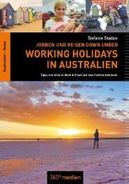Jobben und Reisen Down under: Working Holidays in Australien