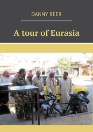 Atour ofEurasia