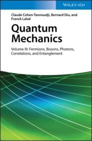 Quantum Mechanics, Volume 3