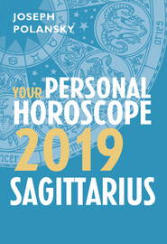 Sagittarius 2019: Your Personal Horoscope