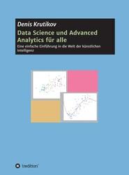Data Science und Advanced Analytics für alle