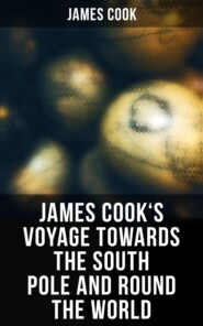 James Cook\'s Voyage Towards the South Pole and Round the World