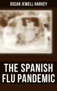 The Spanish Flu Pandemic