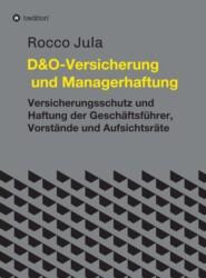 D&O - Versicherung und Managerhaftung