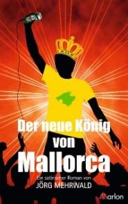 Der neue König von Mallorca