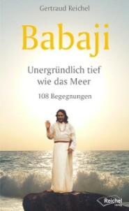 Babaji - Unergründlich tief wie das Meer