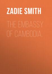 The Embassy of Cambodia.