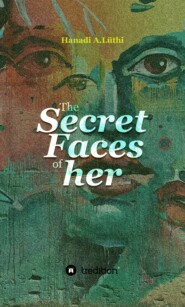 The secret faces of her