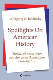Spotlights On American History