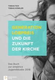Generation Lobpreis und die Zukunft der Kirche