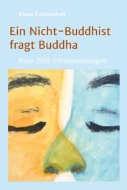 Ein Nicht-Buddhist fragt Buddha