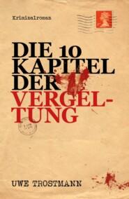 Die 10 Kapitel der Vergeltung