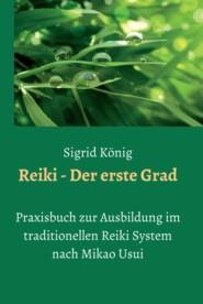 Reiki - Der erste Grad