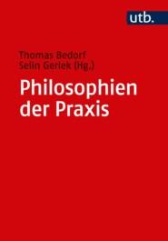 Philosophien der Praxis