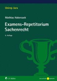 Examens-Repetitorium Sachenrecht
