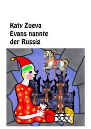Evans nemet der Russigder Deutschen