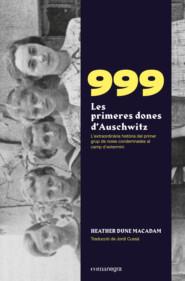 999. Les primeres dones d\'Auschwitz