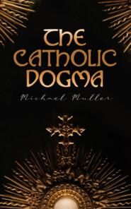 The Catholic Dogma