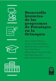 Desarrollo histórico de los programas de Psicología en la Orinoquía