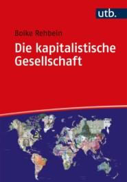 Die kapitalistische Gesellschaft