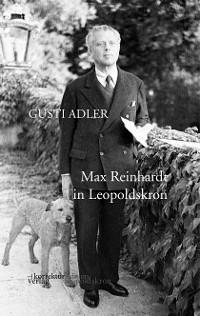 Max Reinhardt in Leopoldskron