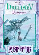 Hull laev. Eluslaevnike triloogia II raamat. 2. osa