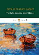 The Lake Gun and other Stories