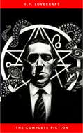 H.P. Lovecraft: The Ultimate Collection (160 Works by Lovecraft – Early Writings, Fiction, Collaborations, Poetry, Essays & Bonus Audiobook Links)