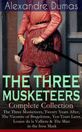 THE THREE MUSKETEERS - Complete Collection