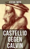 Castellio gegen Calvin