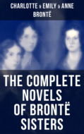 The Complete Novels of Brontë Sisters
