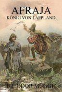 Afraja - König von Lappland